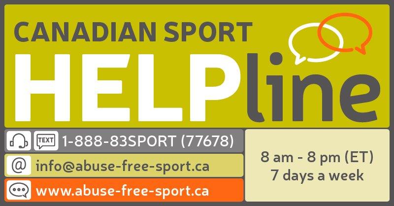 Canadian Sport Help Line 1-888-83SPORT (77678) info@abuse-free-sport.ca